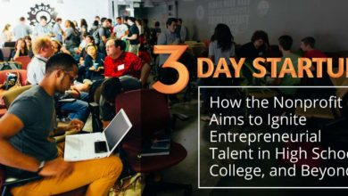 3 Day StartupTM — How the Nonprofit Aims to Ignite Entrepreneurial Talent in High School, College, and Beyond