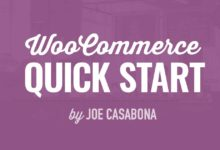 WooCommerce Quick Start for Beginners by Joe Casabona