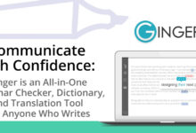 Communicate with Confidence: Ginger is an All-in-One Grammar Checker, Dictionary, and Translation Tool for Anyone Who Writes