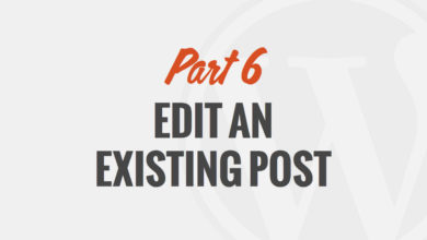 How to Edit an Existing Post in WordPress