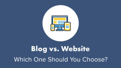 Blog vs. Website – Which One Should You Choose?