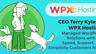 CEO Terry Kyle on WPX Hosting: Managed WordPress Solutions with the Speed, Support, and Simplicity Customers Need