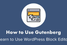 How to Use Gutenberg (WordPress Editor)