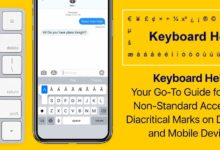 Keyboard Help: Your Go-To Guide for Using Non-Standard Accent and Diacritical Marks on Desktops and Mobile Devices