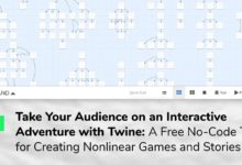 Take Your Audience on an Interactive Adventure with Twine: A Free No-Code Tool for Creating Nonlinear Games and Stories