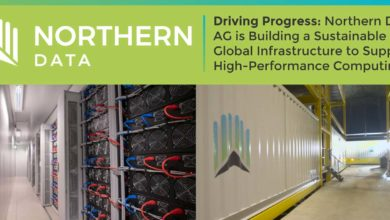 Driving Progress: Northern Data AG is Building a Sustainable Global Infrastructure to Support High-Performance Computing